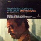 CHICO HAMILTON The Further Adventures Of El Chico album cover