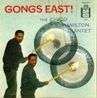 CHICO HAMILTON Gongs East album cover