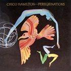 CHICO HAMILTON Peregrinations album cover