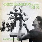 CHICO HAMILTON Quintet in HI FI album cover