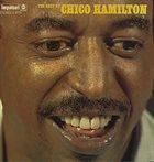 CHICO HAMILTON The Best Of Chico Hamilton album cover