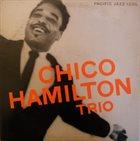 CHICO HAMILTON The Chico Hamilton Trio album cover