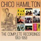 CHICO HAMILTON The Complete Recordings 1953-1958 album cover