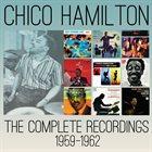 CHICO HAMILTON The Complete Recordings 1959-1962 album cover