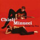 CHIELI MINUCCI Sweet On You album cover