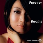 CHIHIRO YAMANAKA Forever Begins album cover