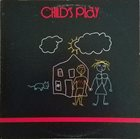 CHILD'S PLAY Child's Play album cover