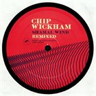 CHIP WICKHAM Shamal Wind Remixed album cover