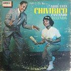 CHIVIRICO DAVILA Aqui Esta Chivirico Cantando Belinda album cover