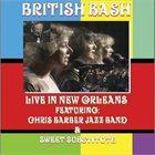 CHRIS BARBER British Bash: Live in New Orleans album cover