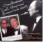 CHRIS BARBER Can't Stop Now (European Tour 2007) album cover
