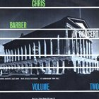 CHRIS BARBER In Concert Volume Two album cover