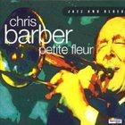 CHRIS BARBER Petite Fleur album cover