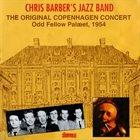 CHRIS BARBER The Original Copenhagen Concert album cover
