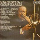 CHRIS BARBER The World Of Chris Barber album cover