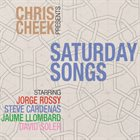 CHRIS CHEEK Saturday Songs album cover