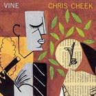 CHRIS CHEEK Vine album cover