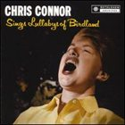 CHRIS CONNOR Sings Lullabys of Birdland album cover