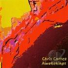 CHRIS CORTEZ Awakenings album cover