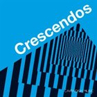 CHRIS GARRICK Crescendos album cover