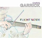 CHRIS GARRICK Flight Mode album cover