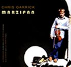 CHRIS GARRICK Marzipan album cover