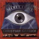 CHRIS GARRICK The Secret Light Show album cover