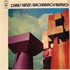 CHRIS HINZE Bacharach Bravo! (aka Hinze Plays Bacharach) album cover