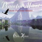 CHRIS HINZE Peaceful Mind - Music For Inner Balance album cover
