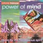 CHRIS HINZE Power Of Mind album cover