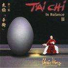 CHRIS HINZE T´ai Chi - In Balance - Vol. II album cover