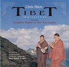 CHRIS HINZE Tibet Impressions Featuring Tsurphu Home Of The Karmapas album cover