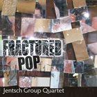 CHRIS JENTSCH Fractured Pop album cover