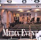 CHRIS JENTSCH Media Event album cover