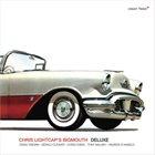CHRIS LIGHTCAP — Chris Lightcap's Bigmouth : Deluxe album cover