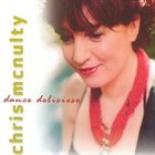 CHRIS MCNULTY Dance Delicioso album cover