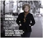 CHRIS MCNULTY Song That Sings You Here album cover