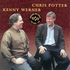 CHRIS POTTER Chris Potter &  Kenny Werner: Concord Duo Series Volume Ten album cover