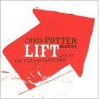 CHRIS POTTER Lift Quartet Live at Village Vanguard album cover