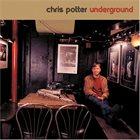CHRIS POTTER Underground album cover