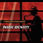 CHRIS REINHARDT Inside Identity album cover