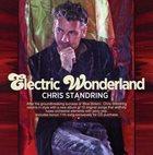 CHRIS STANDRING Electric Wonderland album cover