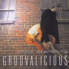 CHRIS STANDRING Groovalicious album cover