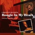 CHRISTIAN BLEIMING Boogie In My Heart album cover