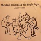 CHRISTIAN BLEIMING Christian Bleiming & his Boogie Boys : Jivin´ Time album cover