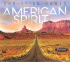 CHRISTIAN HOWES American Spirit album cover