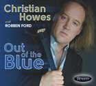 CHRISTIAN HOWES Out of the Blue album cover