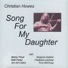 CHRISTIAN HOWES Song For My Daughter album cover