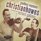 CHRISTIAN HOWES Southern Exposure album cover
