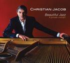 CHRISTIAN JACOB Beautiful Jazz album cover